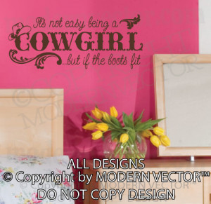 ... EASY BEING A COWGIRL Quote Vinyl Wall Decal Girls Country Lettering