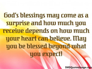God's blessings may come as...
