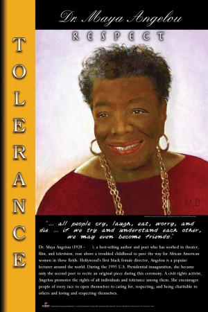Dr. Maya Angelou (Code B2) Respect - Tolerance