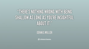 File Name : quote-Dennis-Miller-theres-nothing-wrong-with-being ...