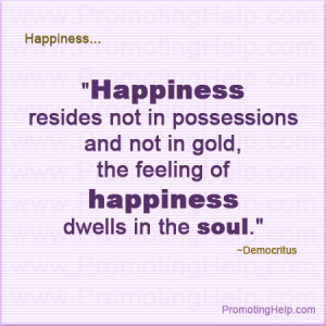 ... not in gold, the feeling of happiness dwells in the soul.