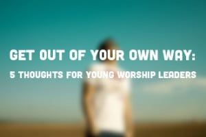 Quotes for Worship Worship Leaders