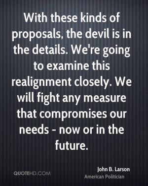 John B. Larson Quotes