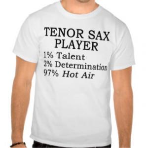 Tenor Sax Player Hot Air Tee Shirt