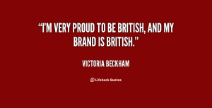 Proud to Be British Quotes