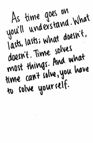 Time Can't Solve, You Have To Solve Yourself: Quote About What Time ...