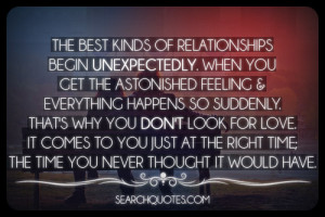 The Best Kinds Of Relationships Begin Unexpectedly