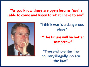 Funny George Bush Quotes Set 3 by MissPowerPoint