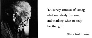 ... /uploads/2011/11/indeepmedia-quote-of-the-day-albert-szent-gyorgyi.jp