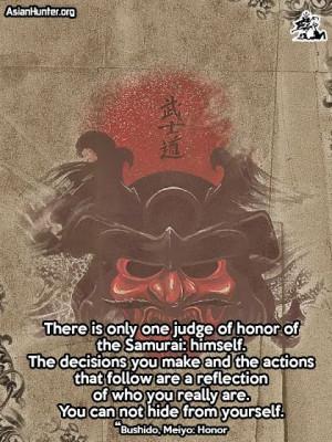 ... http://www.asianhunter.org/2013/06/quotes-bushido-meiyo-honor.html