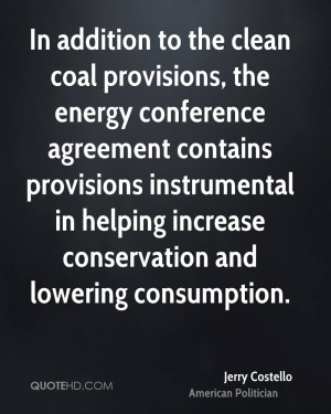 In addition to the clean coal provisions, the energy conference ...