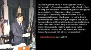 Kennedy was pro 2nd Amendment & The Right To Self Defense