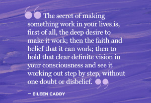 ... deep-desire-to-make-it-work-then-the-faith-and-belief-that-it-can-work