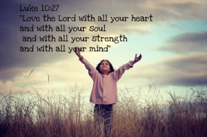 God With All Your Heart And