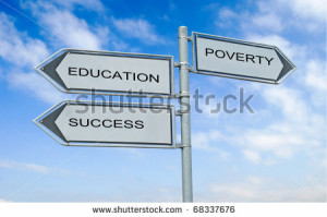 Education , Success, Poverty ""