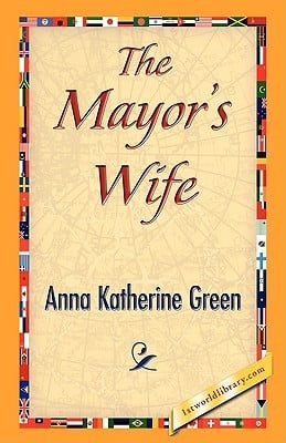 """Start by marking """"The Mayor's Wife"""" as Want to Read:"""