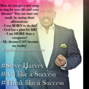 Steve Harvey Act Like a Success Quotes