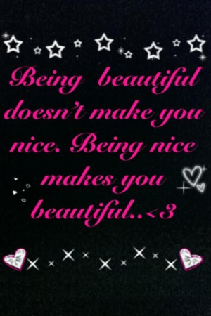 Being beautiful doesn't make you nice