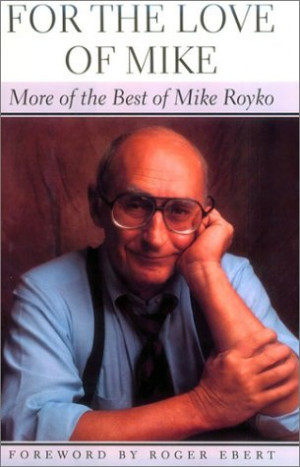 Mike Royko Quotes