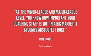 quote-Mike-Quade-at-the-minor-league-and-major-league-level-you-98175 ...