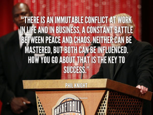 There is an immutable conflict at work in life and in business, a ...
