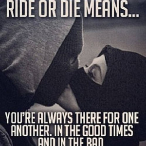 Ride Or Die Couple Quotes Tumblr Ride or diecupleslove