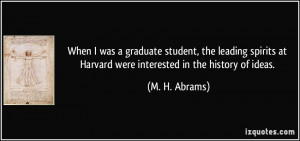 student, the leading spirits at Harvard were interested in the history ...