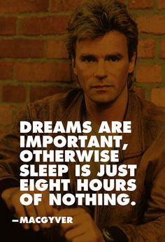 macgyver quotes google search more macgyver quotes 8 1
