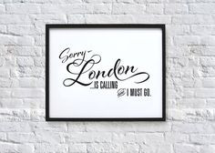... quotes, art prints, london quotes, quote art, travel stuff, place