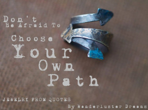 Jewelry From Quote Choose Your Own path Sterling Silver Rings