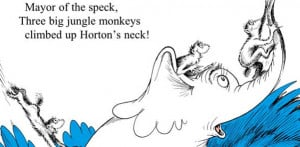 Go Back > Gallery For > Horton Hears A Who Quotes