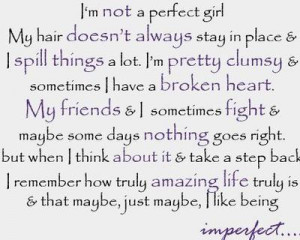 quotes about a girl. i'm not a perfect girl quotes