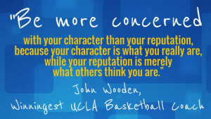 Leadership-Inspiration-Quote-of-the-Day---John-Wooden-reputation-and ...