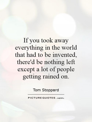 ... left except a lot of people getting rained on. Picture Quote #1