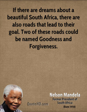 ... goal. Two of these roads could be named Goodness and Forgiveness