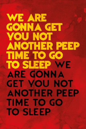 Not Another Peep, Time To Go To Sleep - Film Quotes
