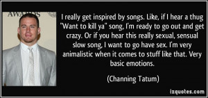 quote-i-really-get-inspired-by-songs-like-if-i-hear-a-thug-want-to ...