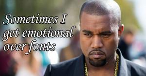kanye-emotional-fonts-fb.jpg