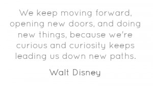 we-keep-moving-forward-opening-new-doors-and-doing-new-19.png