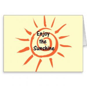 Enjoy the Sunshine Greeting Card