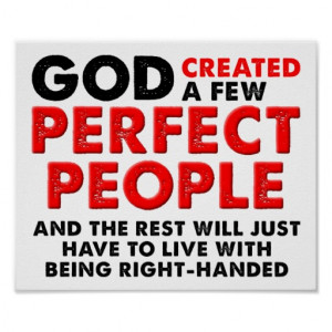 Perfect Left Hand Funny Poster