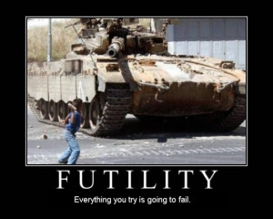 ... rocks at tank everything you try fail motivational - Army Fails