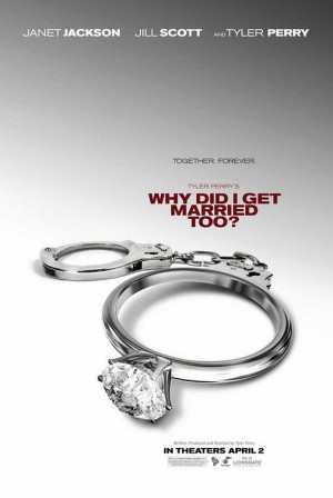 TYLER PERRY: WHY DID I GET MARRIED TOO? (2010)