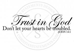 Trust in God Vinyl Wall Statement - John 14:1
