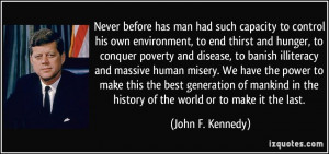 End Hunger Quotes More john f. kennedy quotes
