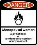 FUNNY MENOPAUSE SAYINGS.....