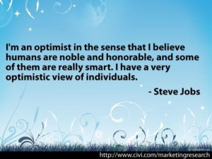 Optimistic quotes and sayings steve jobs real smart humans