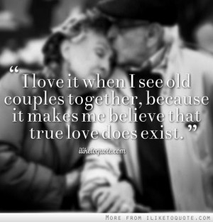 ... -together-because-it-makes-me-believe-that-true-love-does-exist/ Like