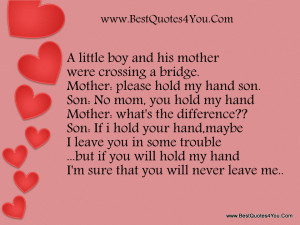 Mother Were Crossing A Bridge. Mother, Please Hold My Hand Son. Son ...