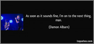 More Damon Albarn Quotes